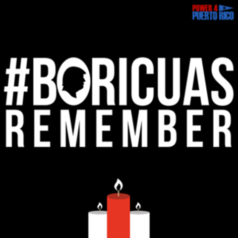 A #BoricuasRemember poster for protesting the botched U.S. response in Puerto Rico after Hurricane Maria. Graphic: Boricuas Remember / Power 4 Puerto Rico