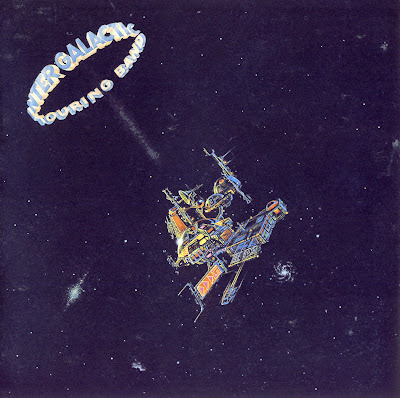 Intergalactic Touring Band ~ 1977 ~ Intergalactic Touring Band