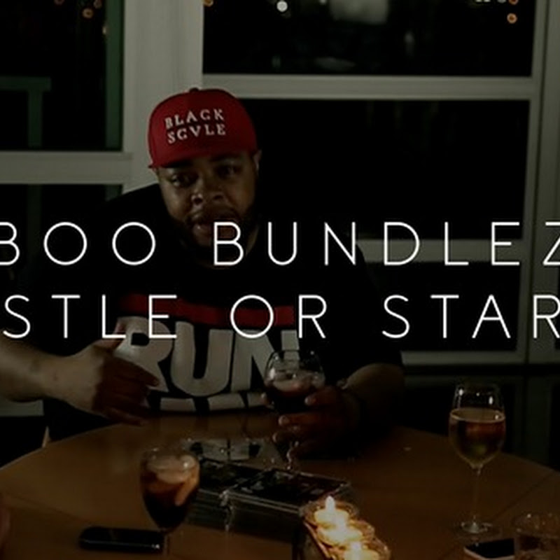 New Video: Boo Bundlez – Hustle Or Starve/Hustler's Mission | @BooBundlez