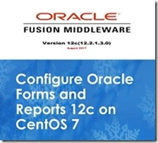 configure-Oracle-Forms-and-Reports-12c-on-CentOS