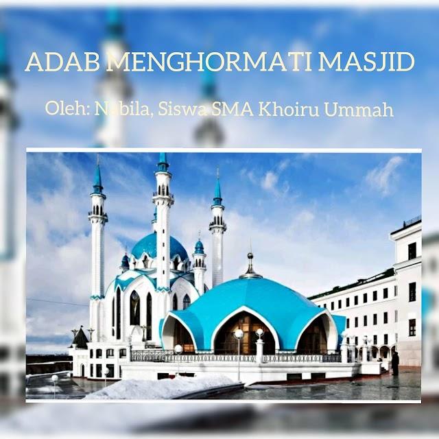 Adab Memuliakan Masjid