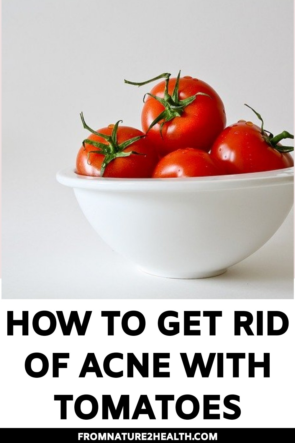Ways to Get Rid of Acne with Tomatoes