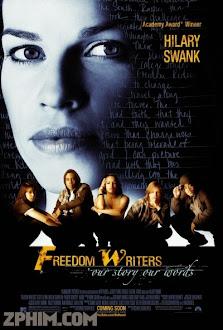 Những Nhà Văn Tự Do - Freedom Writers (2007) Poster