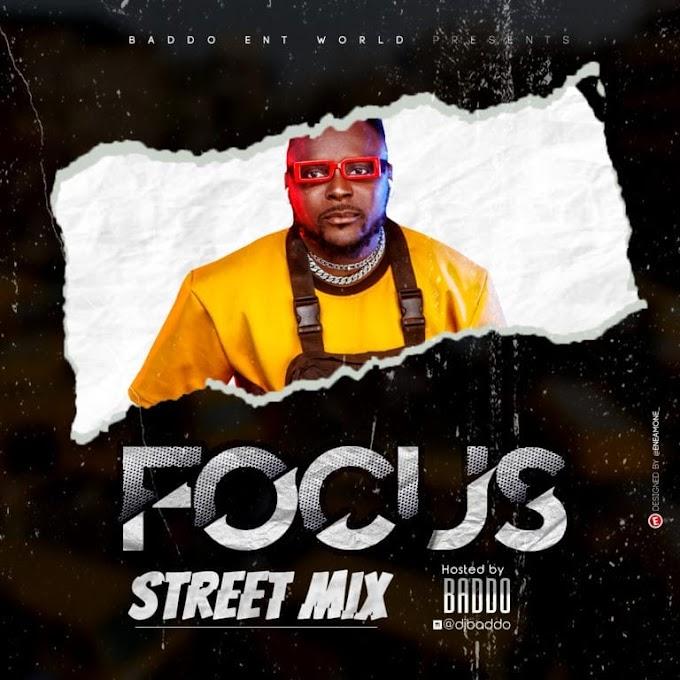 """[Mixtape] Dj Baddo – """"Focus Street Mix"""""""