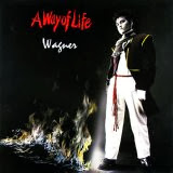Wagner - A Way of Life