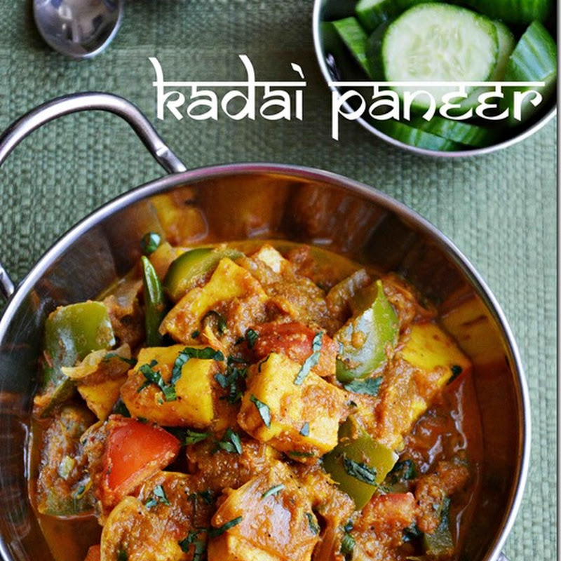 Kadai paneer - version 2 - Kadai paneer is a fantastic side dish for ...