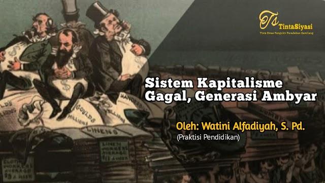 Sistem Kapitalisme Gagal, Generasi Ambyar