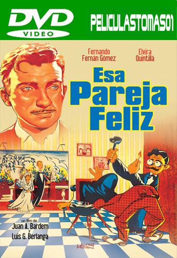 Esa pareja feliz (1951) DVDRip