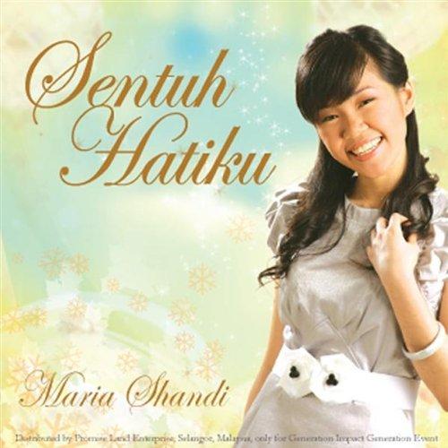 Maria Shandi - Sentuh Hatiku - Lirik