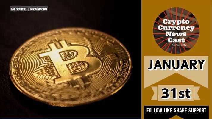 Crypto News Cast January 31st 2021 ?