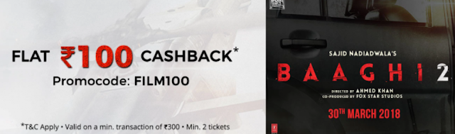 Paytm - Rs.100 Cashback on Baaghi 2 Movie Ticket
