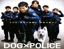 فيلم Dog × Police: The K-9 Force