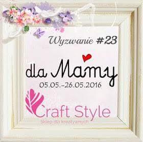 http://craftstylepl.blogspot.com/2016/05/wyzwanie-23-dla-mamy.html?m=1