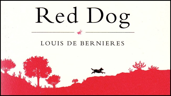 Red Dog Louis de Bernieres cover