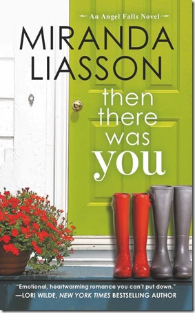 Review: Then There Was You (Angel Falls #1) by Miranda Liasson | About That Story