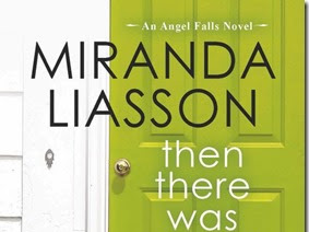 Review: Then There Was You (Angel Falls #1) by Miranda Liasson