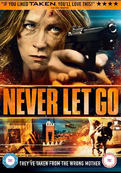 Never Let Go - Truy Đuổi Đến Cùng