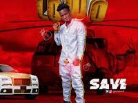 Save – Lo'Wo (Prod. Gwheen)