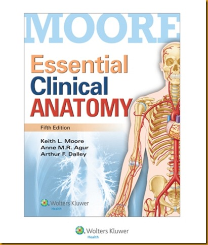 moore essential of clinical anatomy