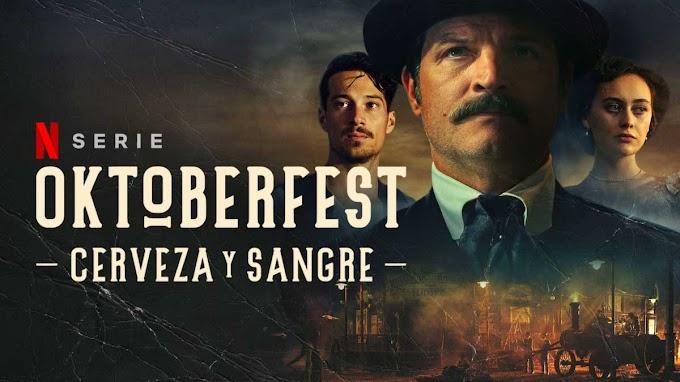 Oktoberfest: Sangre y Cerveza. La negra y sorprendente historia tras la mejor cerveza del mundo