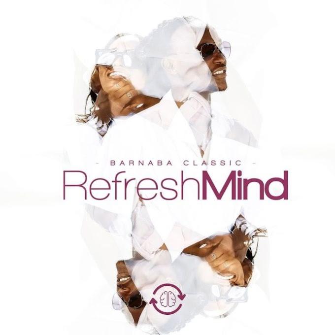 ALBUM | Barnaba Classic – Refresh Mind