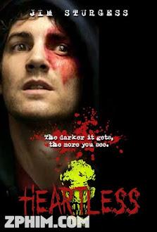 Vô Cảm - Heartless (2009) Poster