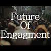 Future Of Engagement