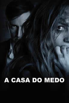 Baixar Filme A Casa do Medo (2018) Dublado Torrent Grátis