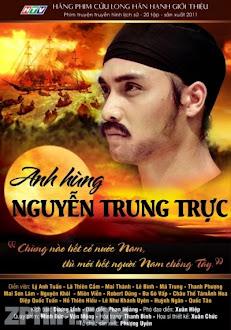Anh Hùng Nguyễn Trung Trực - HTV9 Trọn Bộ (2012) Poster