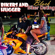 Bikers And Hugger