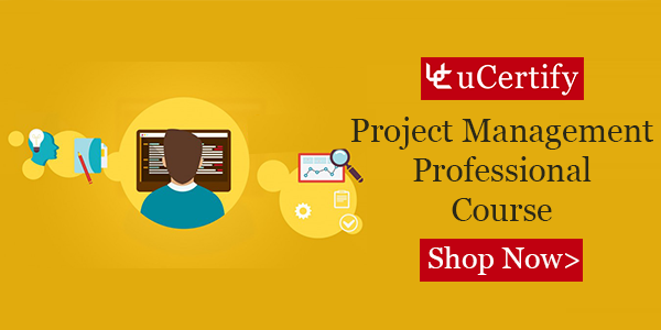 uCertify Offers PMI PMP: Project Management Professional Course