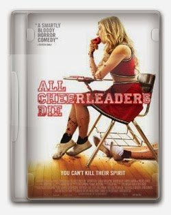 All Cheerleaders Die – BDRip AVi + RMVB Legendado