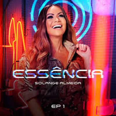 Solange Almeida - Essência 1 - Torrent
