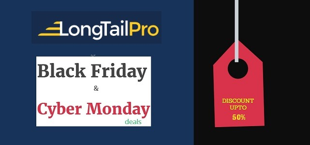 longtailpro-black-fridayand-cyber-monday-discount-deals-2018