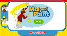 Curious George- Mix & Paint!