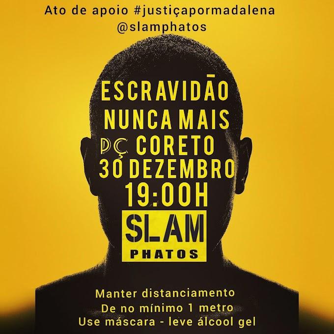 Ato contra escravidão organizado pelo Slam Phatos acontece nesta quarta-feira
