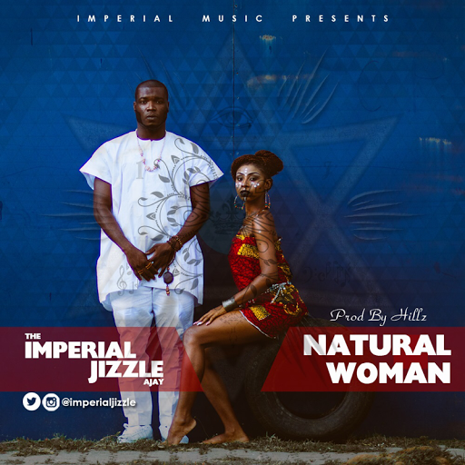 "IMPERIAL JIZZLE - ""NATURAL WOMAN"""