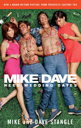 Mike and Dave Need Wedding Dates - Tình Nhân Online