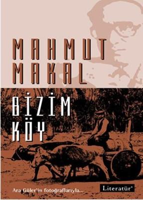 Mahmut Makal – Bizim Köy