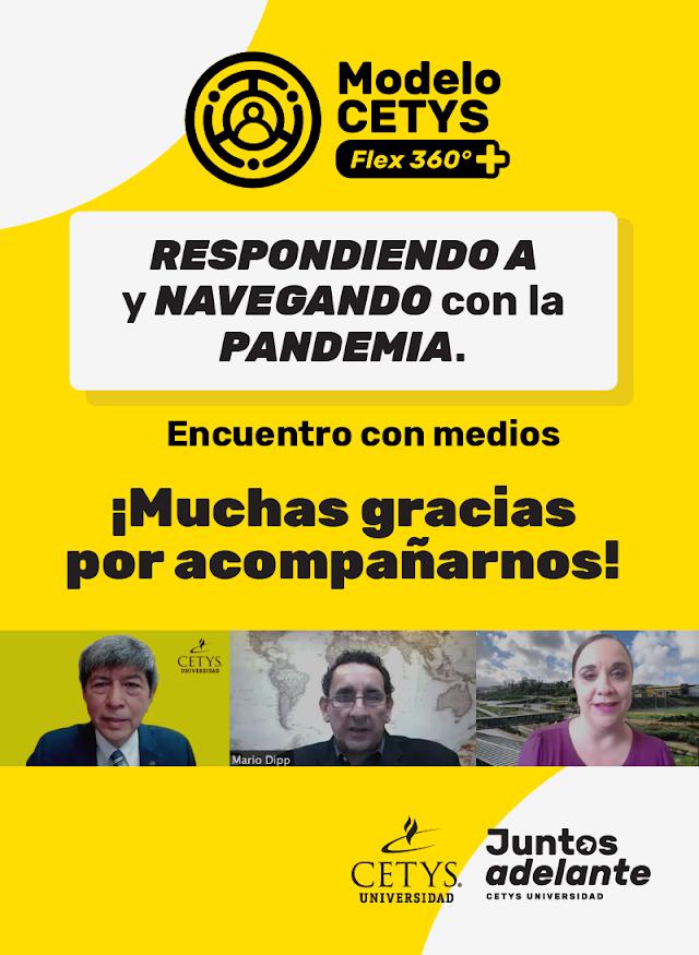 ES COMPROMISO DE CETYS UNIVERSIDAD CONTINUIDAD ACADÉMICA ANTE LA CONTINGENCIA SANITARIA