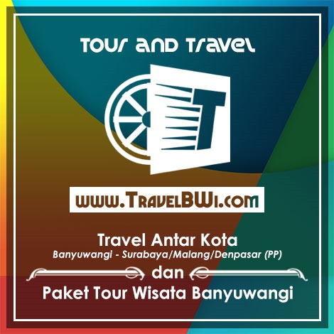 Tour Wisata and Travel TravelBWi Banyuwangi