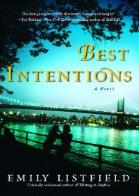 Best Intentions By Emily Listfield
