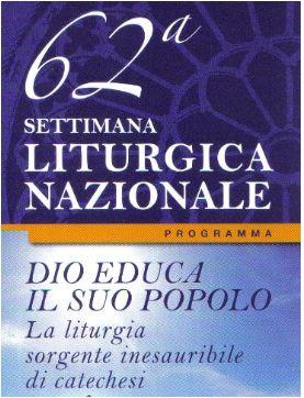 62^ Settimana Liturgica Nazionale