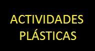 1.5.- ACTIVIDADES PLÁSTICAS