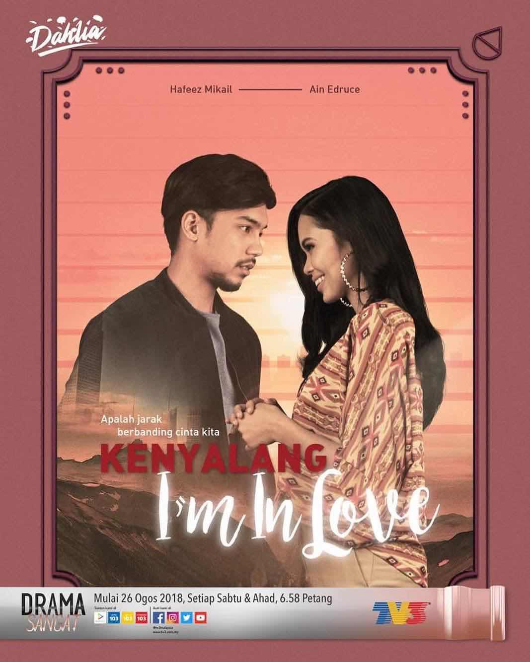 %255BUNSET%255D - Sinopsis Drama Kenyalang I'm In Love (slot Dahlia TV3)