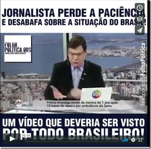 Jornalista perde a paciência