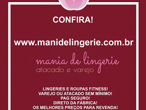 Mania de Lingerie e Fitness Loja da Fábrica Atacado e Varejo - A melhor LOJA  DA FÁBRICA de MODA ÍNTIMA e MODA FITNESS da região! 1ab0d2d11c4