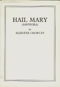 Cover of Aleister Crowley's Book Amphora or Hail Mary