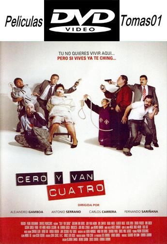 Cero y Van Cuatro (2004) DVDRip