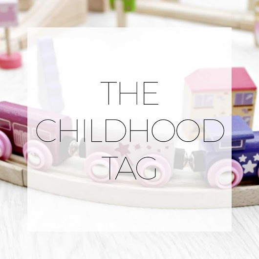 The Childhood Tag